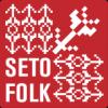 Seto Folk läheb üle piiri!